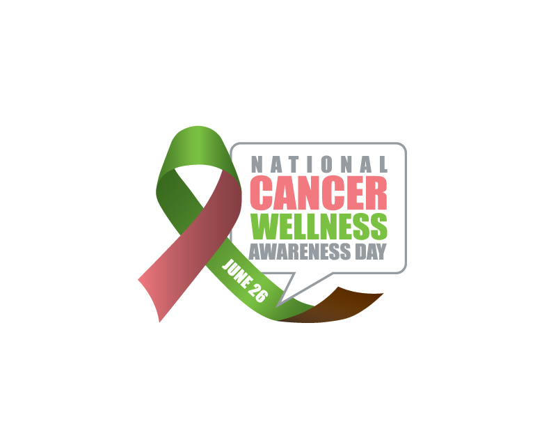 National Cancer Wellness Awareness Day June 26